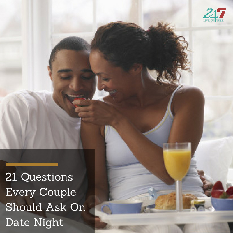 21 Questions Every Couple Should Ask On Date Night