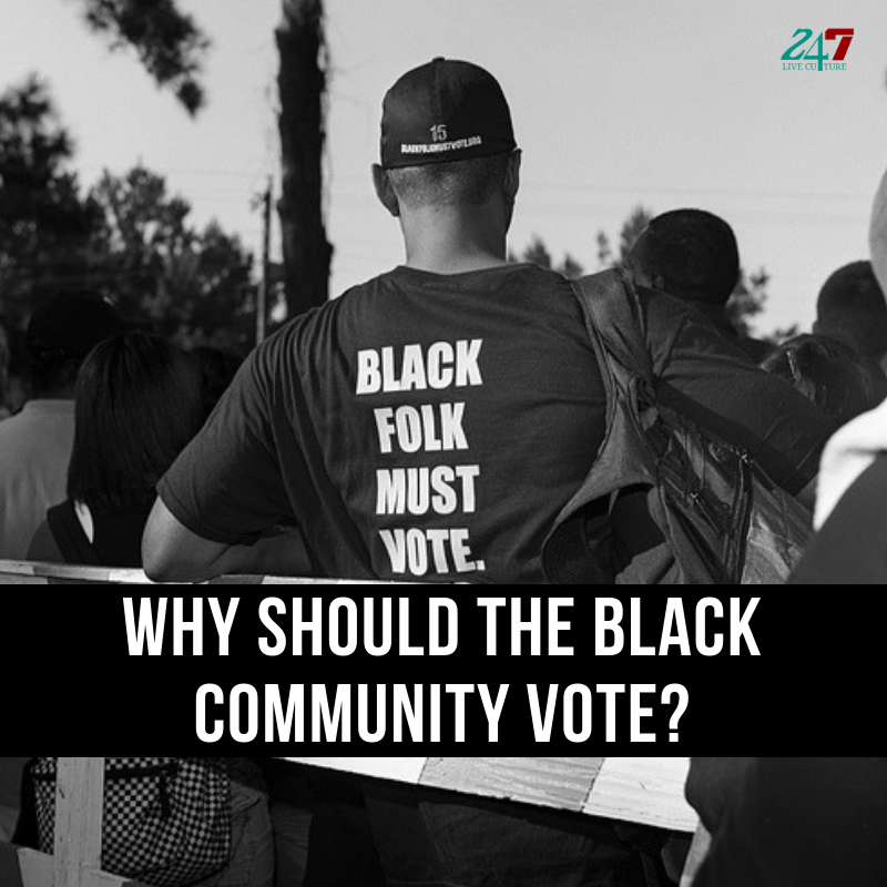 Why Should The Black Community Vote?
