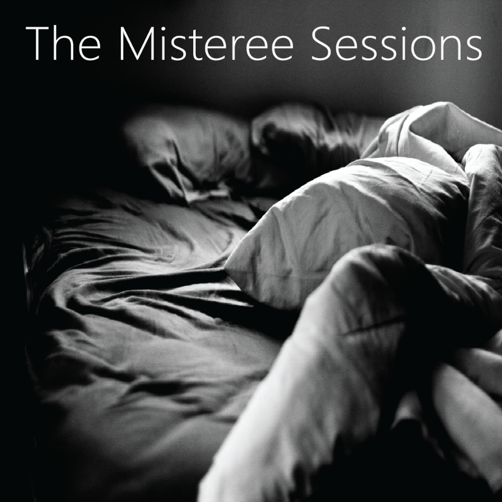 The Misteree Sessions