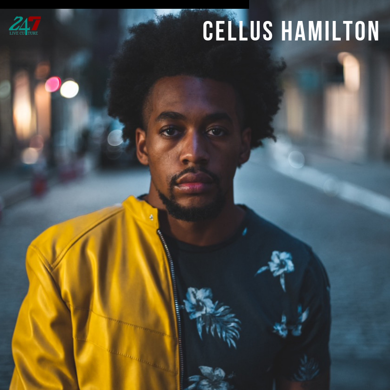 Cellus Hamilton Artist Of The Week