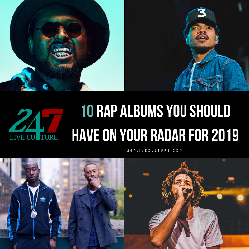10 Rap Albums You Should Have On Your Radar For 2019
