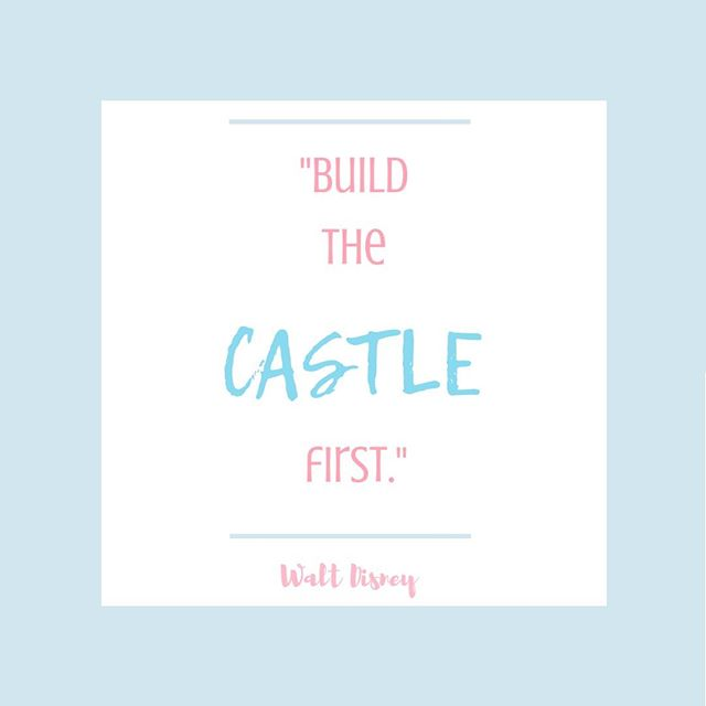 """Walt Disney told his crew to 'build the castle first' when constructing Disney World, knowing that vision would continue to serve as motivation throughout the project. Oftentimes when people fail to achieve what they want in life, it's because their vision isn't strong enough."" – Gail Blanke, President and CEO, Lifedesigns  I love this!  Sometimes we just need something meaningful, whether it's big or not, to inspire us to keep it up, and to remind us of our vision.  What's your castle?"