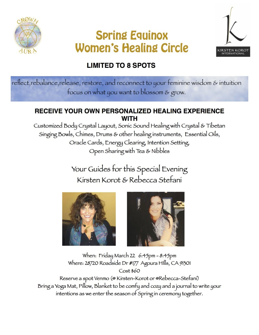 LIMITED TO ONLY 8 WOMEN    $60    PAYMENT THRU Venmo (@ Kirsten-Korot or @Rebecca-Stefani)    PLEASE INDICATE IT IS FOR SPRINQ EQUINOX WOMEN'S HEALING CIRCLE IN COMMENT.