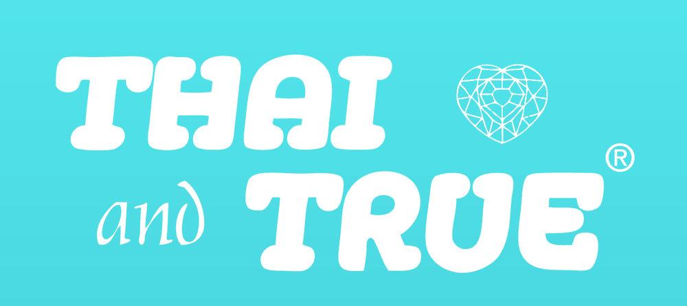 Thai and True