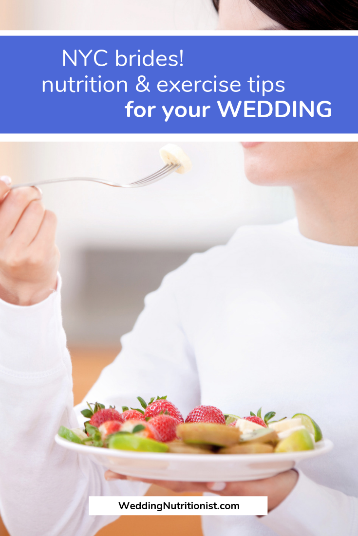 NYC brides food and fitness tips