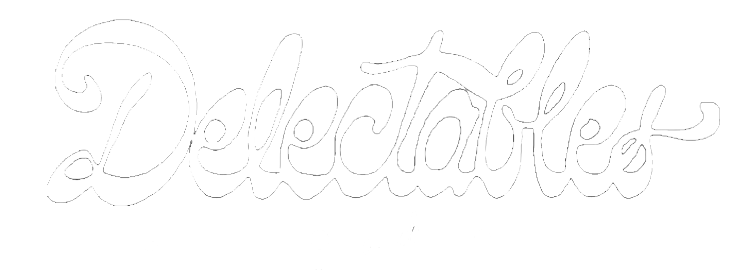 Delectables Catering and Venue | Tucson's Catering & Delivery