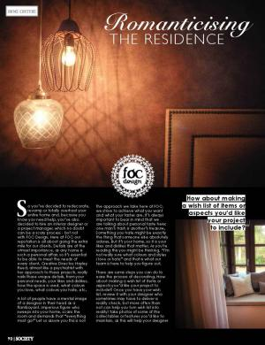 Romanticizing The Residence | Society Magazine