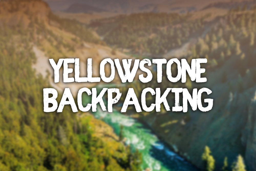 Yellowstone-Backpacking.jpg
