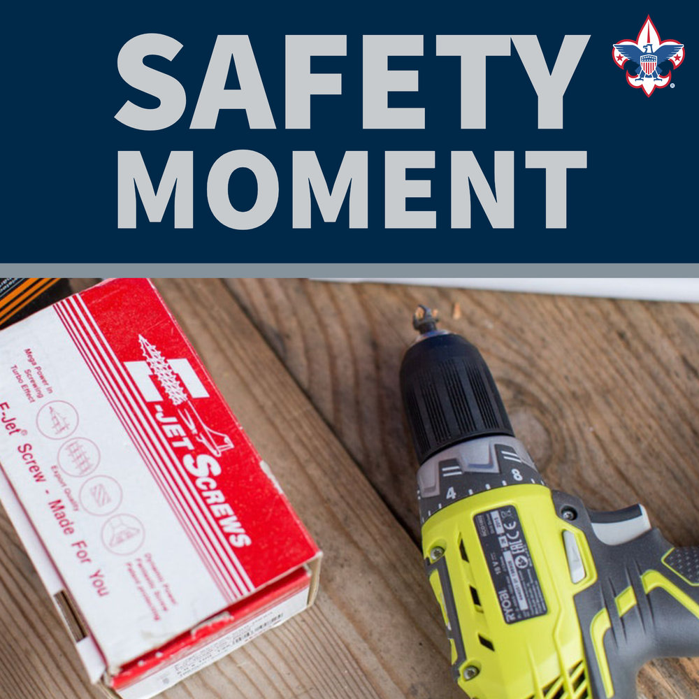 Safety Moment | Service Projects and Power Tools Use — Boy