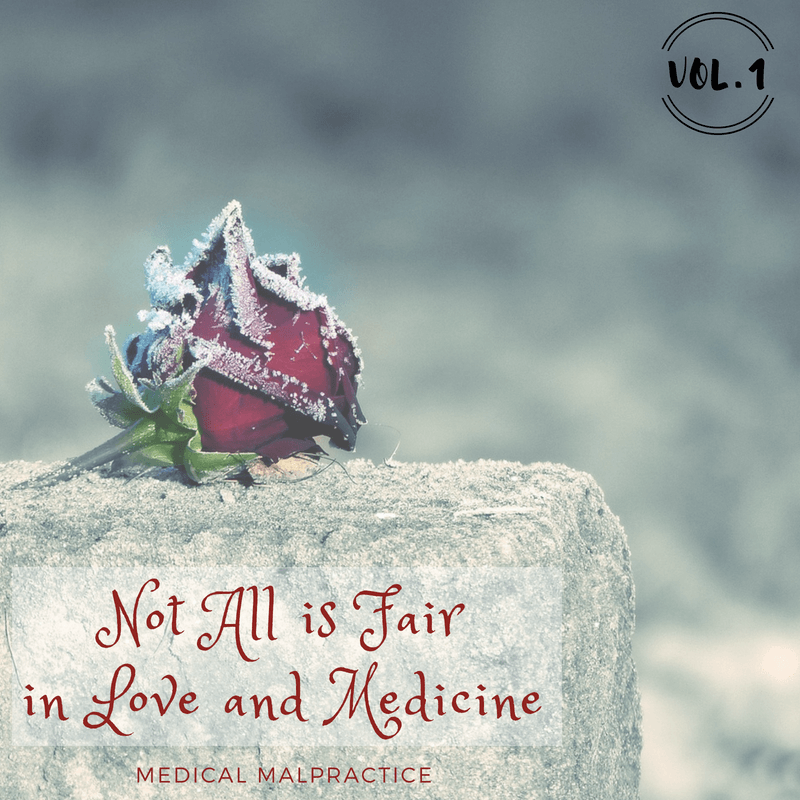 Not All is Fair in Love and Medicine - Healthcare workers are viewed as heroes.But what happens if you lose a patient?What happens if it's your fault?