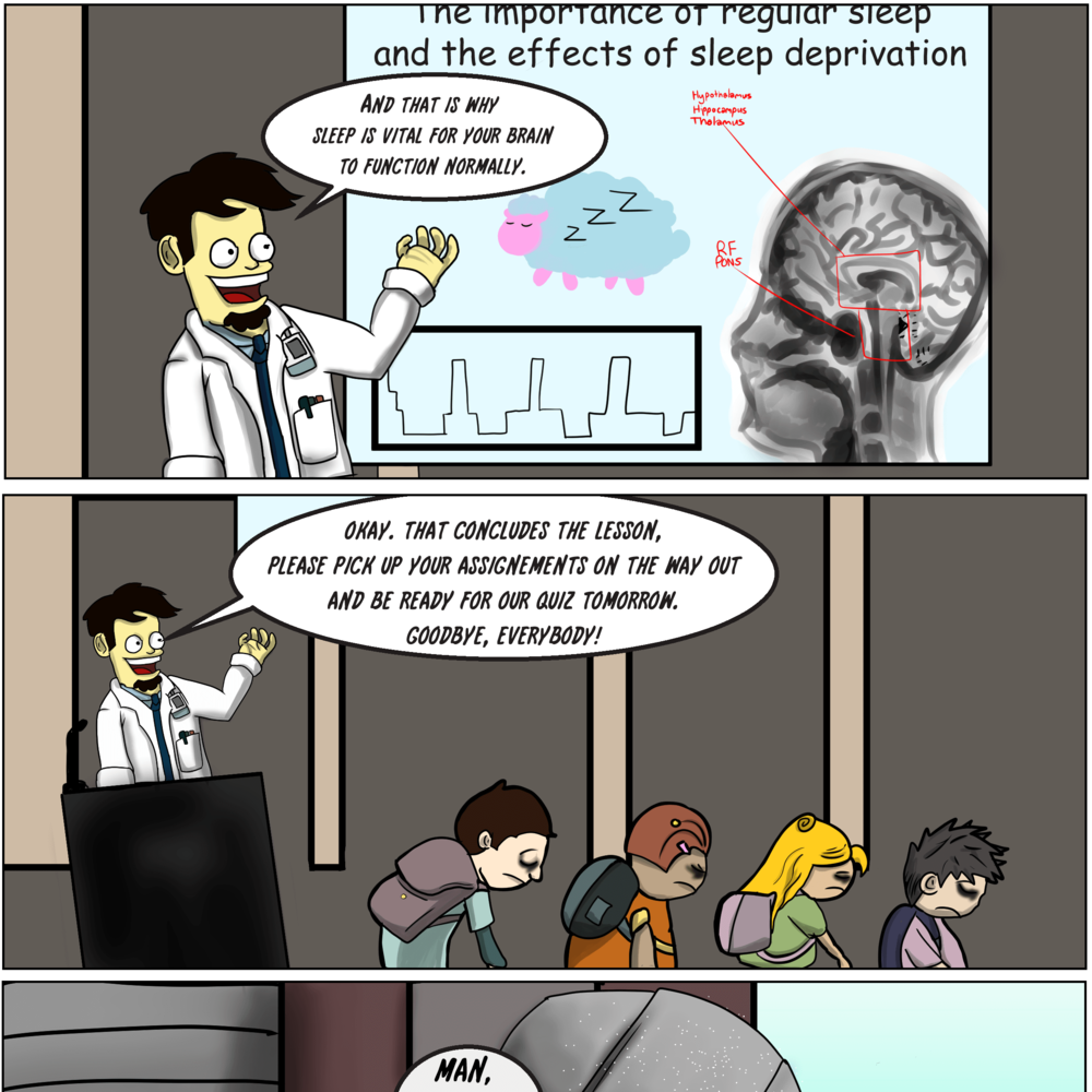 Comic #1: A Somnolent Proposal - There has never been a healthcare student that complains of getting too much sleep. Where do you draw the line between health and education?