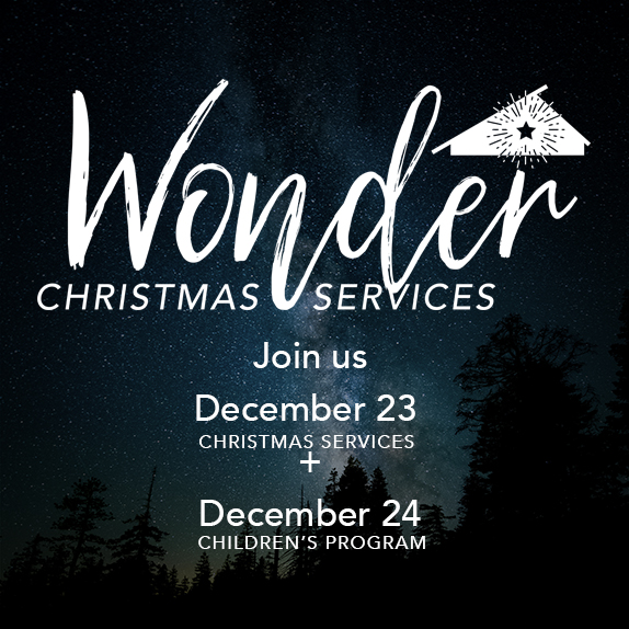 Sun, Dec 23rd & Mon, Dec 24th - Christmas Weekend Services
