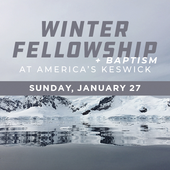 Sun, Jan 27th at 3:00pm - Baptism after 3pm lunch