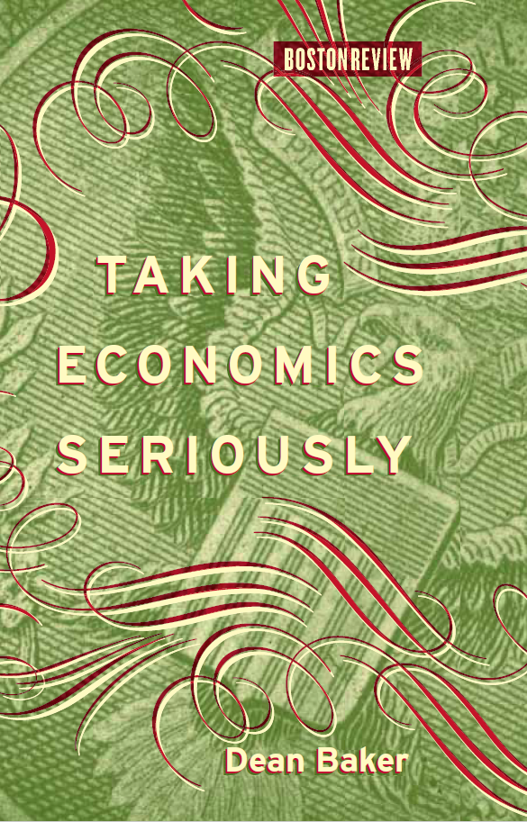 Prominent US economist Dean Baker proposes to take economic reasoning seriously on the health sector and the banking sector, leading from neoclassical economics to radical renewal proposals. Worth a quick read!