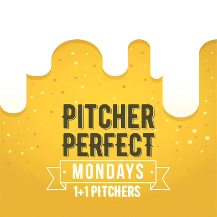 Pitcher Perfect Mondays - 1+1 on pitchers of brew, Every Monday