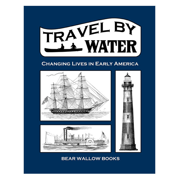 Travel by Water  - Travel by Water: Changing Lives in Early AmericaIn Travel by Water, we learn about boats used by Native Americans in daily life, for transportation, hunting and fishing. And about navigation and ships, bringing explorers. Over time, modes of travel and needs changed. This book explores the history of travel and waterways, immigration and war, places and trade. Traveling over water changed lives in early America. Learn about our fascinating history through stories and illustrations.