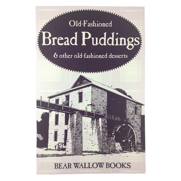 Bread Puddings - Old-Fashioned BREAD PUDDINGS & Other Old-Fashioned DessertsDesserts from 18th and 19th century America are described. Tips on