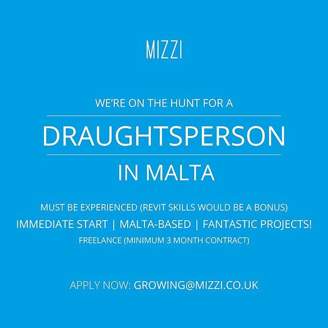 Are you a skilled draughtsperson based in Malta? We want to hear from you! - Get in touch now: growing@mizzi.co.uk