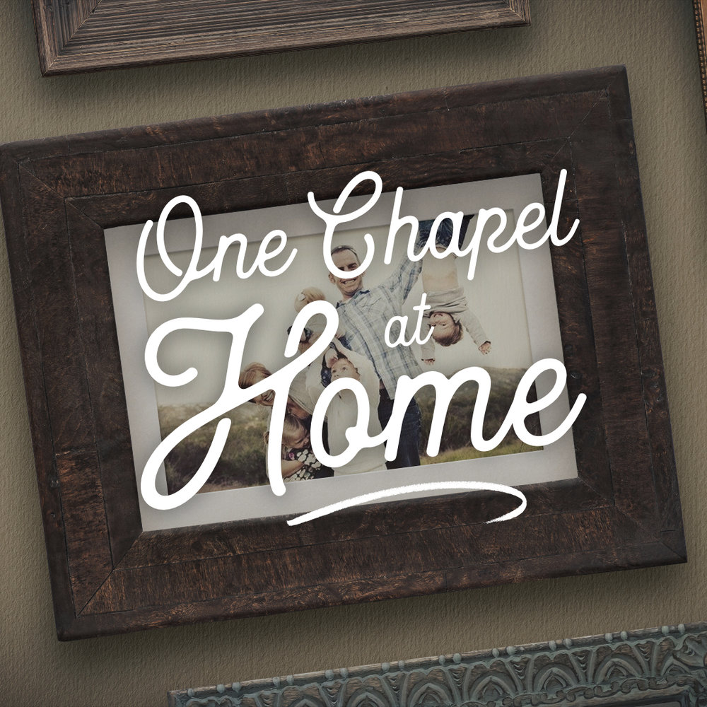 One Chapel at Home