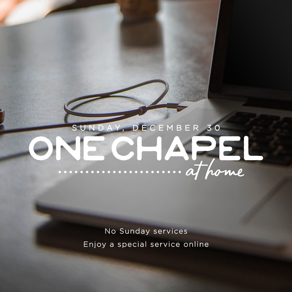 One Chapel at Home 2018