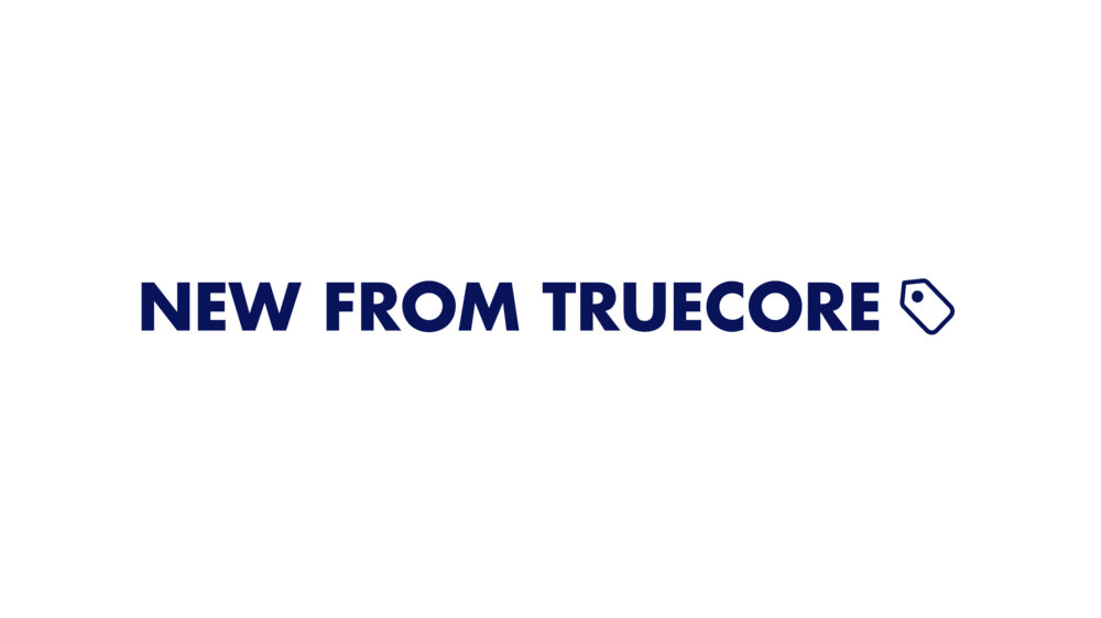 New From TrueCore Banner 1.png