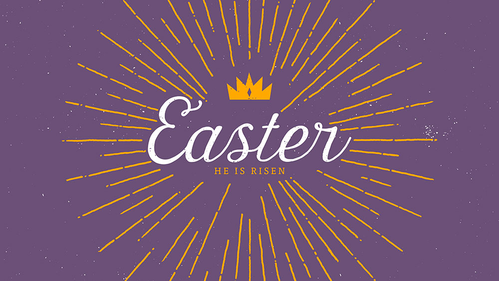 Easter 2019 He Is Risen