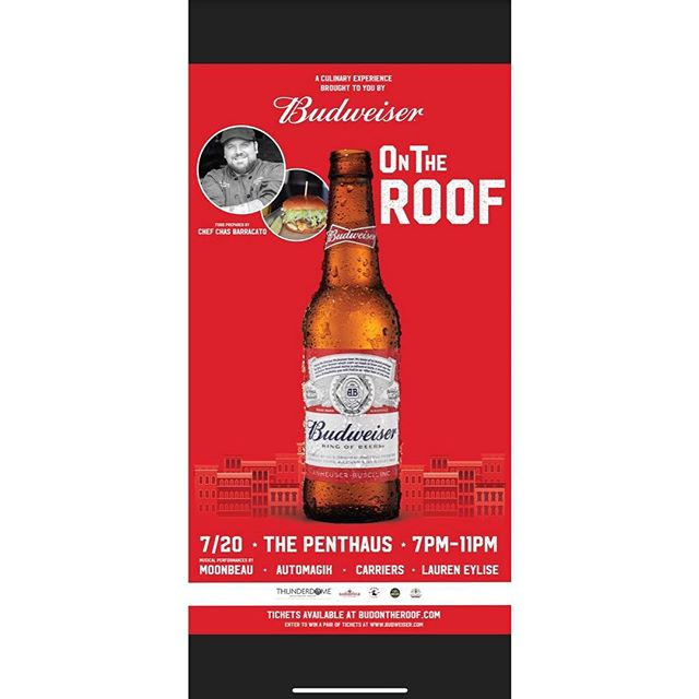 🚨🚨Come join us for Budweiser On The Roof🚨🚨 . . . Food will be cooked on-site Live music by: Moonbeau, Carriers, Automagik and Lauren Eylise.  Xylene will be painting a mural on-site