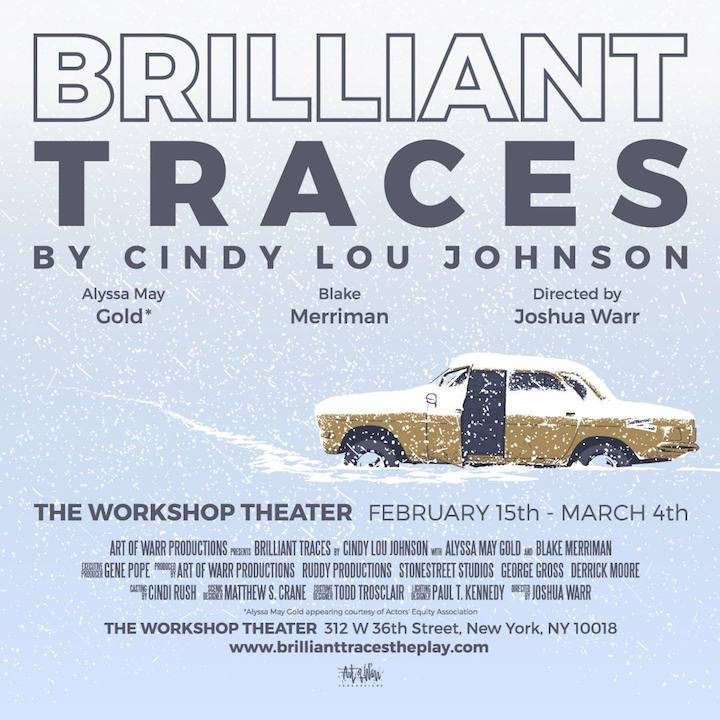 Brilliant Traces The Play | by Cindy Lou Johnson | presented by Art of Warr Productions