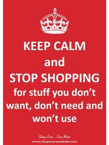1-keep-calm-and-stop-shopping-for.jpg