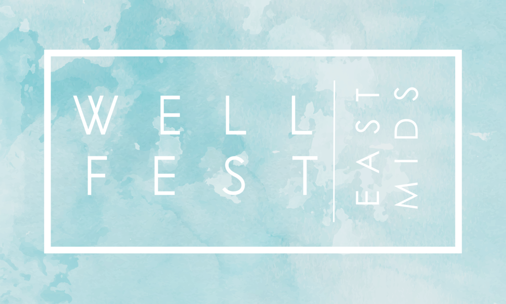 WELLFEST EAST MIDLANDS