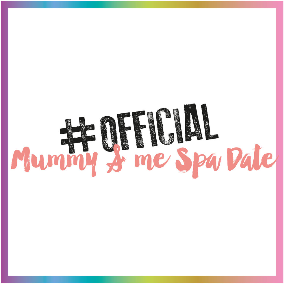 Mummy and Me Spa Date