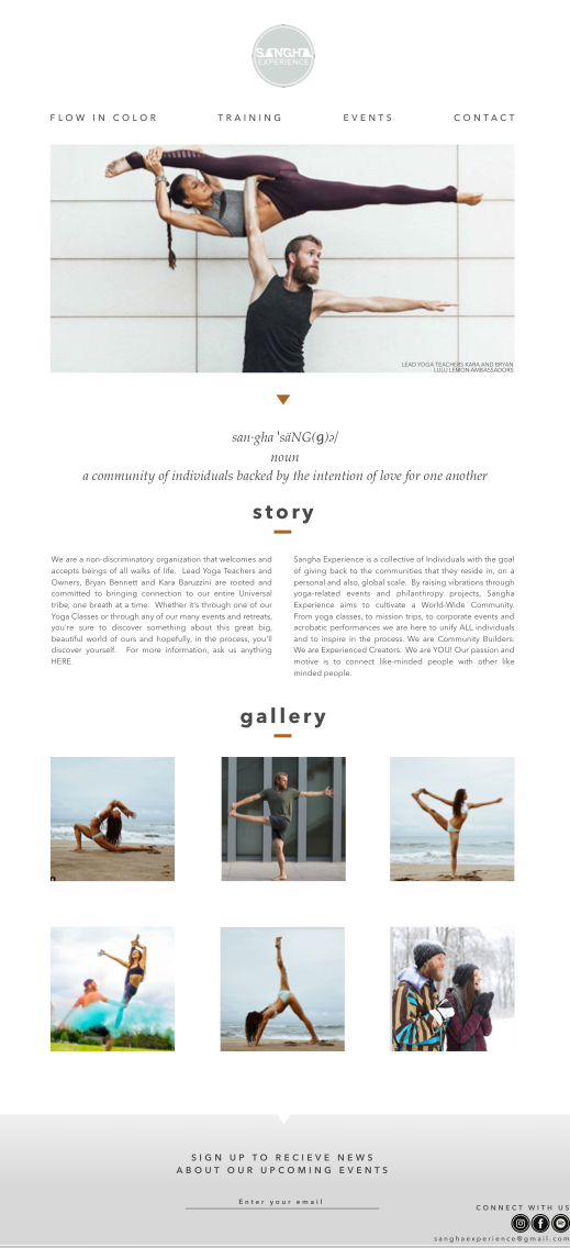 Sangha Experience's home page is designed to tell Kara and Bryan's story and their philosophy. It is very clean, minimal and uses photos as the main feature on the page.  Click   here   to see the enlarged home page.  Click   here     to see the mobile prototype.