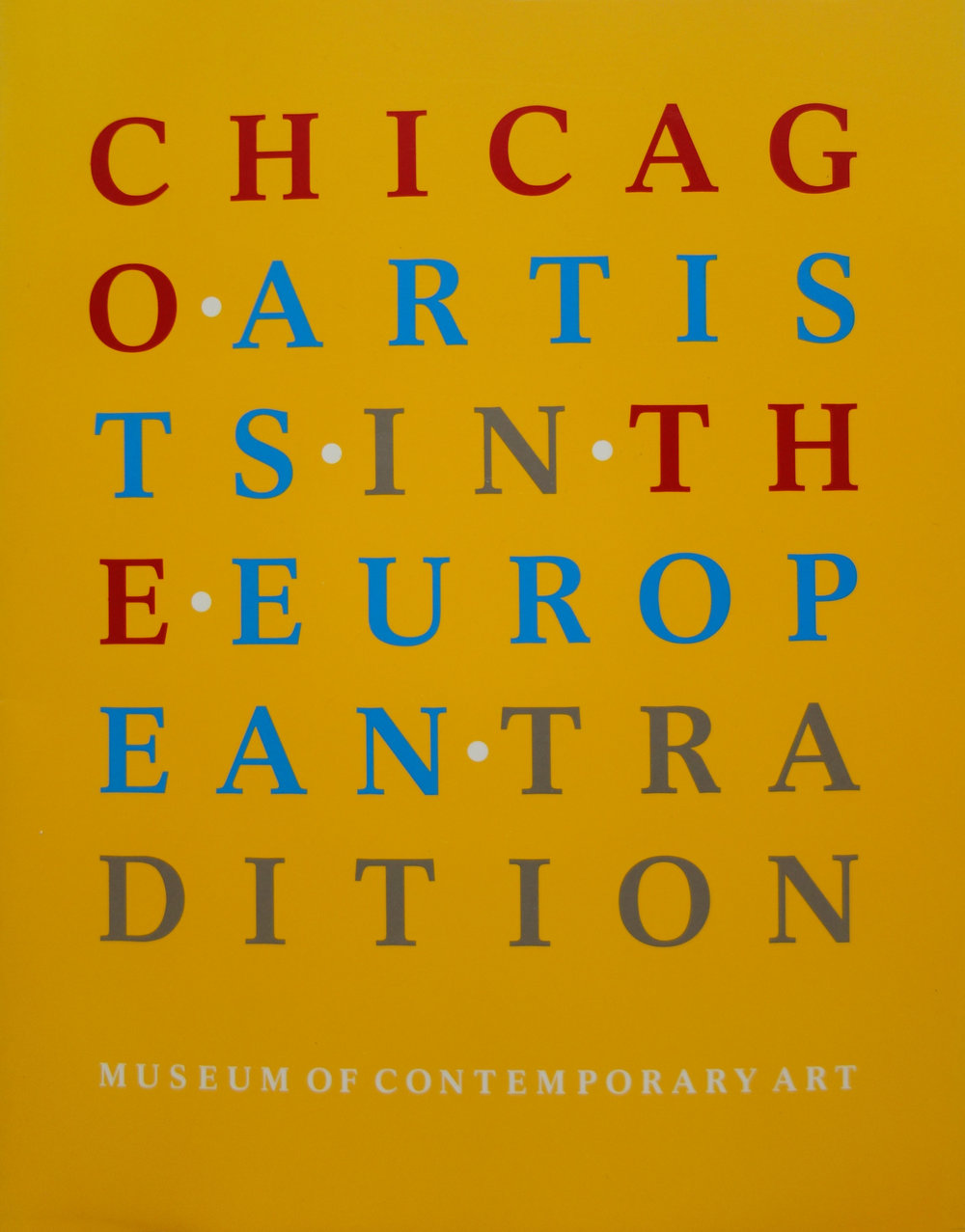 Chicago Artists in the European Tradition  was published on occasion of the exhibition, curated by Lynne Warren. Writings by Warren and Bruce Guenther trace the historical influences of ten Chicago artists and consider the implications of being a contemporary artist working in the Midwest.