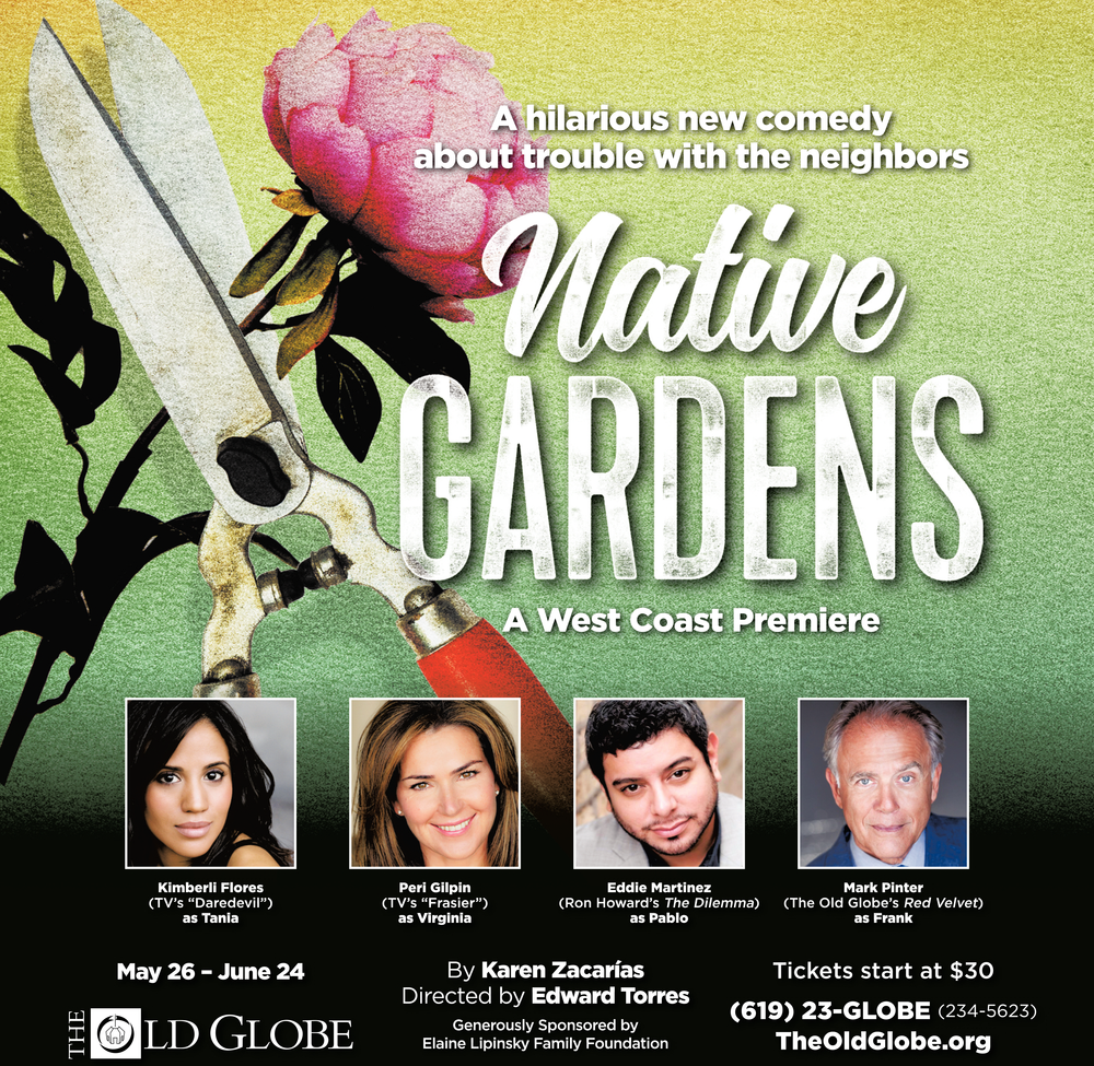 West Coast Premiere of  Native Gardens  by Karen Zacarias, Directed by Edward Torres at The Old Globe (2018)