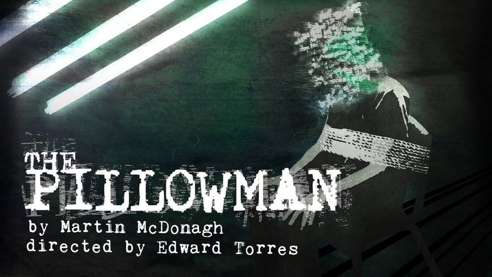 Wesleyan University's production of  The Pillowman  by Martin McDonagh, Directed by Edward Torres (2017)