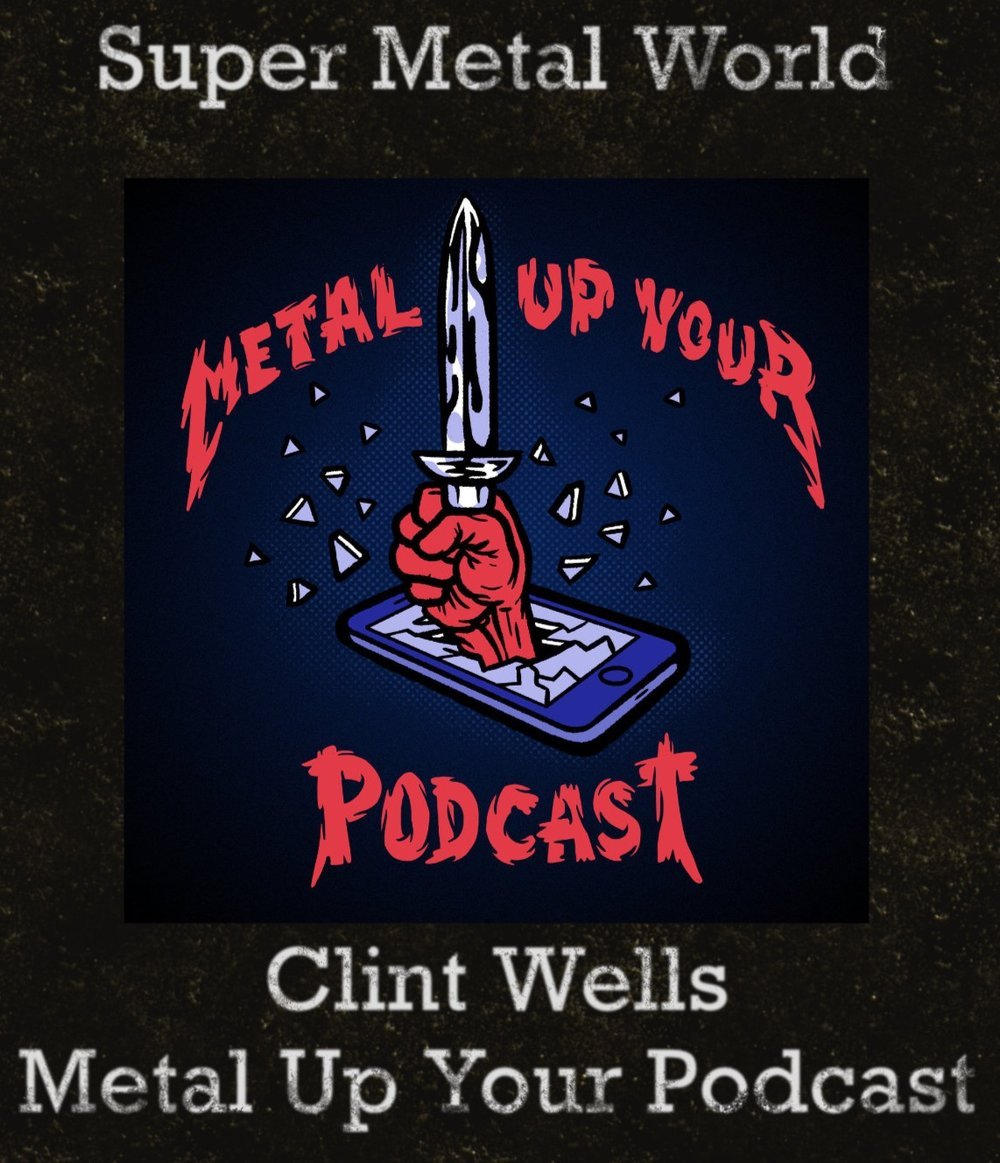 Listen to Clint talk about his career as a songwriter, Metallica and the formation of Metal Up Your Podcast —> HERE. -