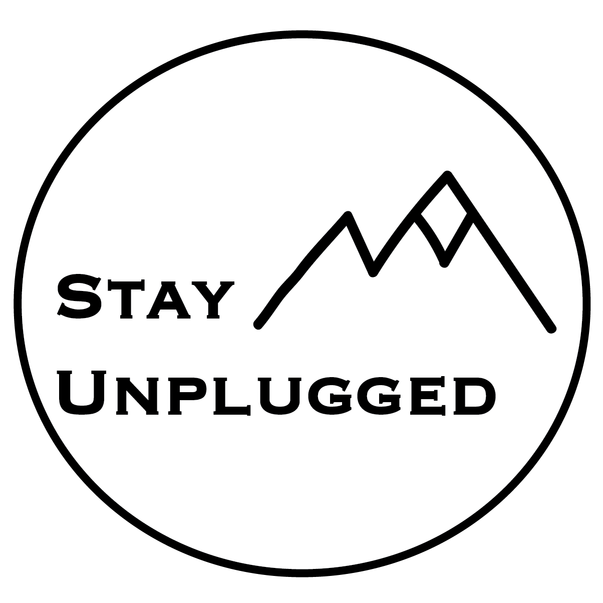 Stay Unplugged