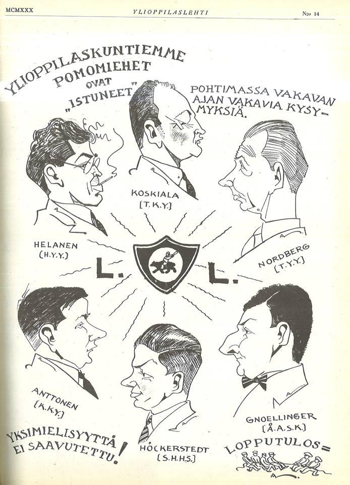 1930-luvulla ylioppilaskuntien johto oli miesvetoista. Tällainen pilapiirros kuvitti juttua, jossa kaikkien suomen- ja kaksikielisten ylioppilaskuntien puheenjohtajien kerrottiin tukevan Lapuan liikkeen johtoa kommunismin kitkemiseksi.  Kuvan tiedot: Ylioppilaslehti 14/1930