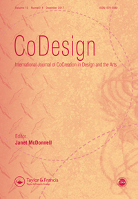 CoDesign - INTERNATIONAL JOURNAL OF COCREATION IN DESIGN AND THE ARTS