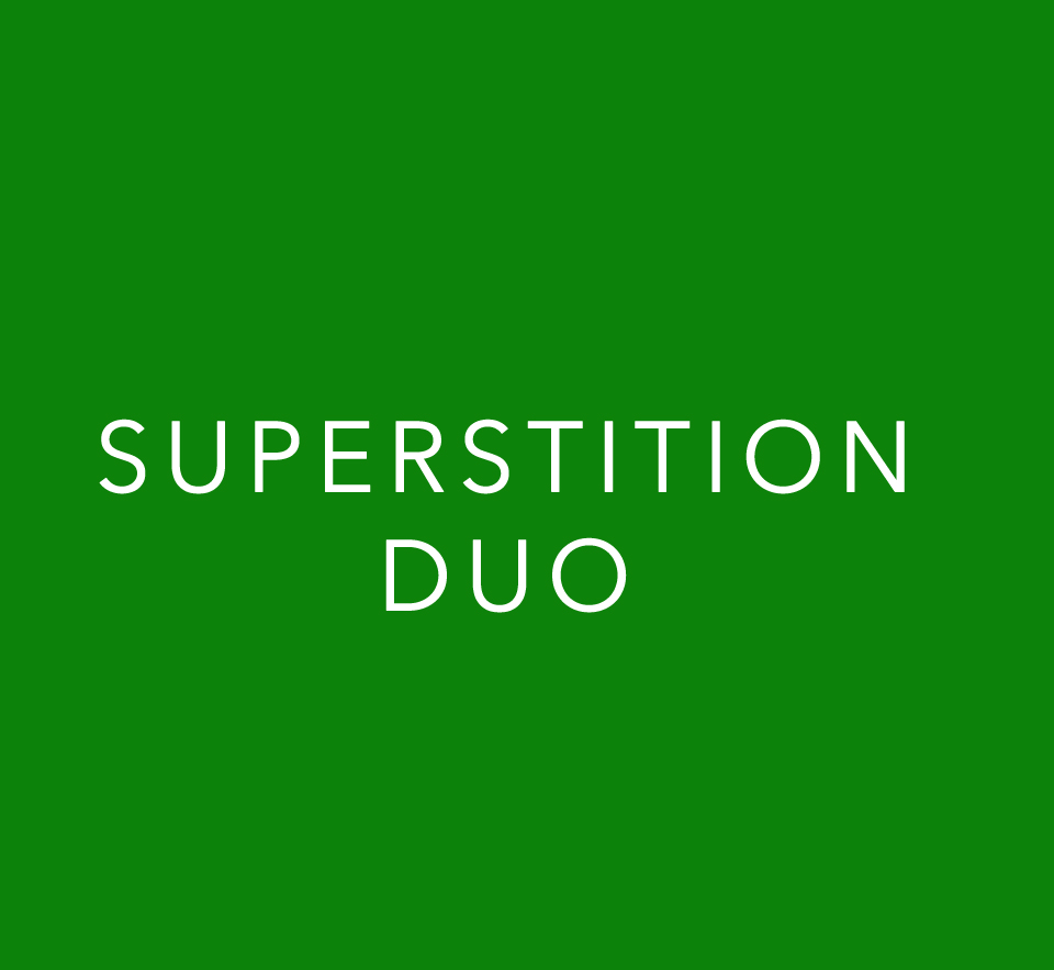 superstition duo.jpg