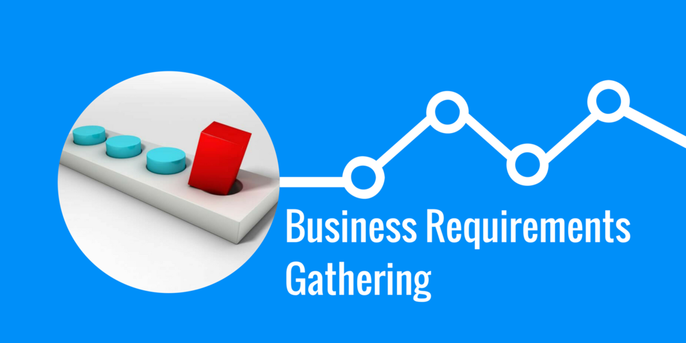 DCA_Business_Requirements_Gathering.png