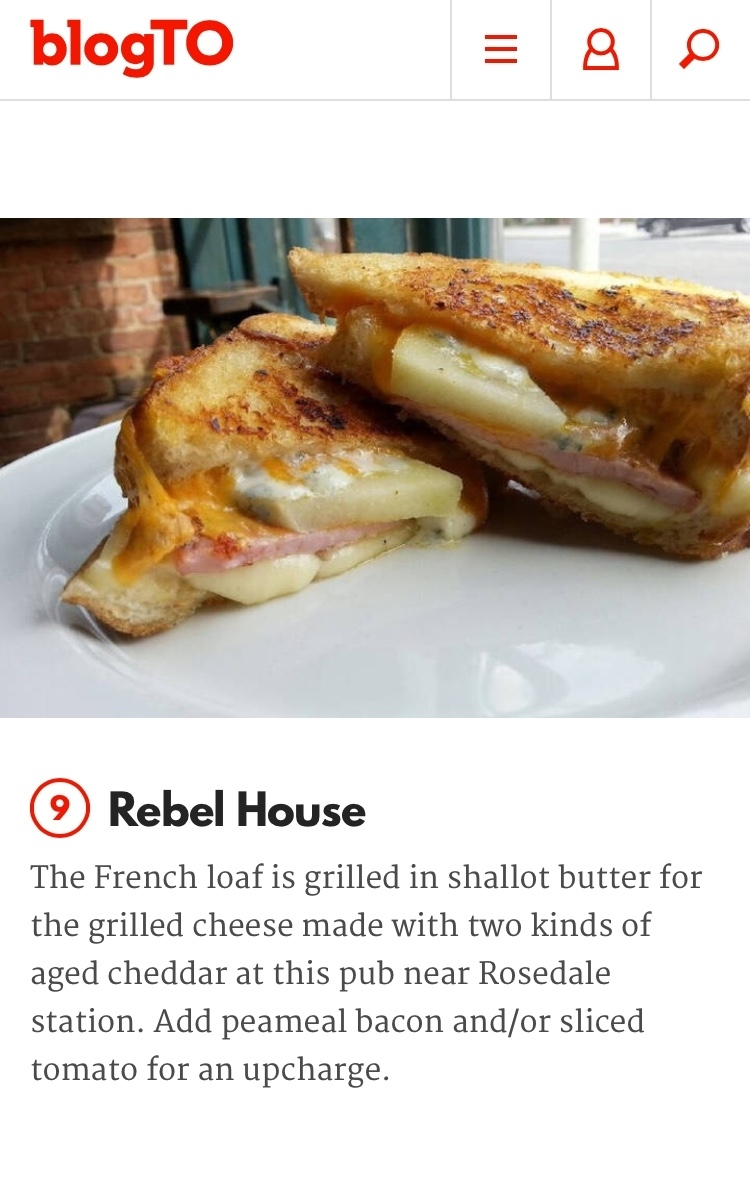 - Rebel House Grill Cheese Voted one of the Top Ten in Toronto!! , 2018