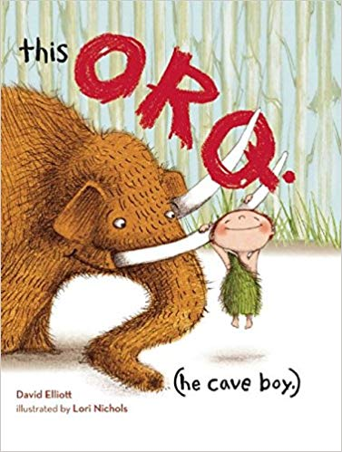 This Orq. (He Cave Boy.)  by David Elliott.