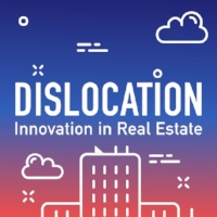 Dislocation Innovation in Real Estate