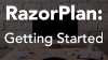RazorPlan: Getting Started