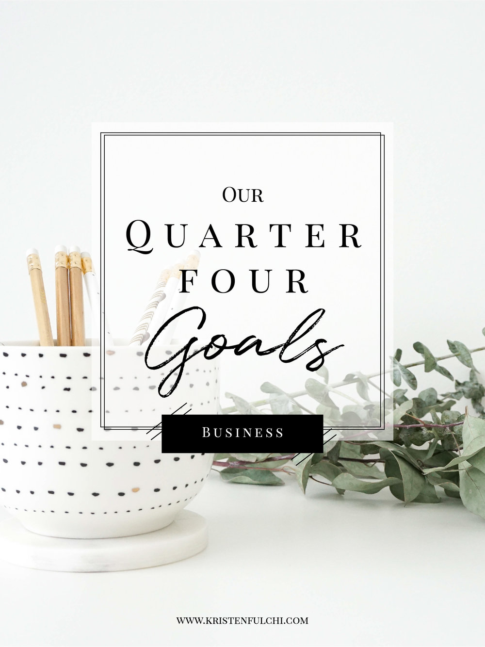 our-quarter-four-business-goals-setting-goals-in-your-creative-business-01.jpg