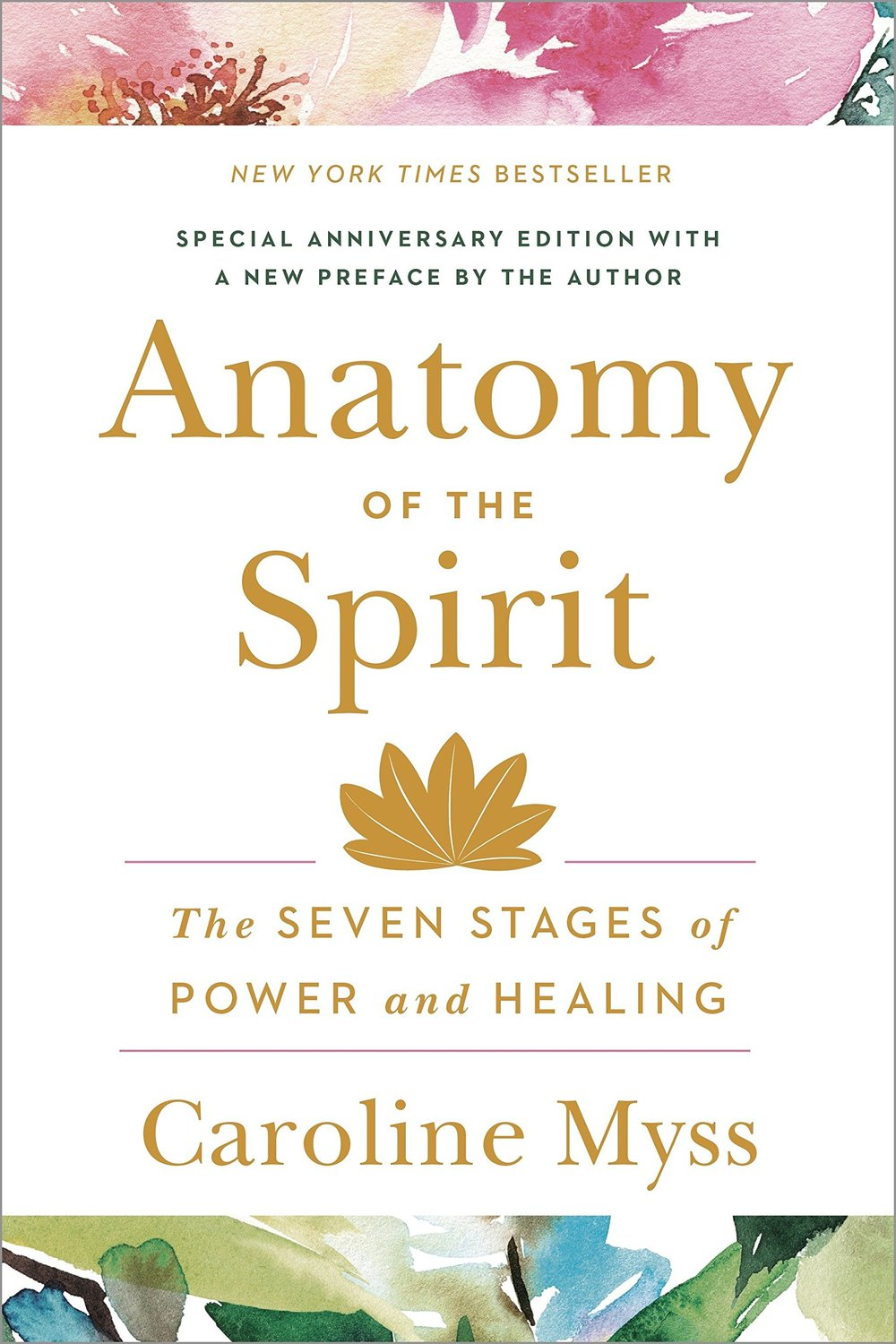 Anatomy of the Spirit The Seven Stages of Power and Healing.jpg