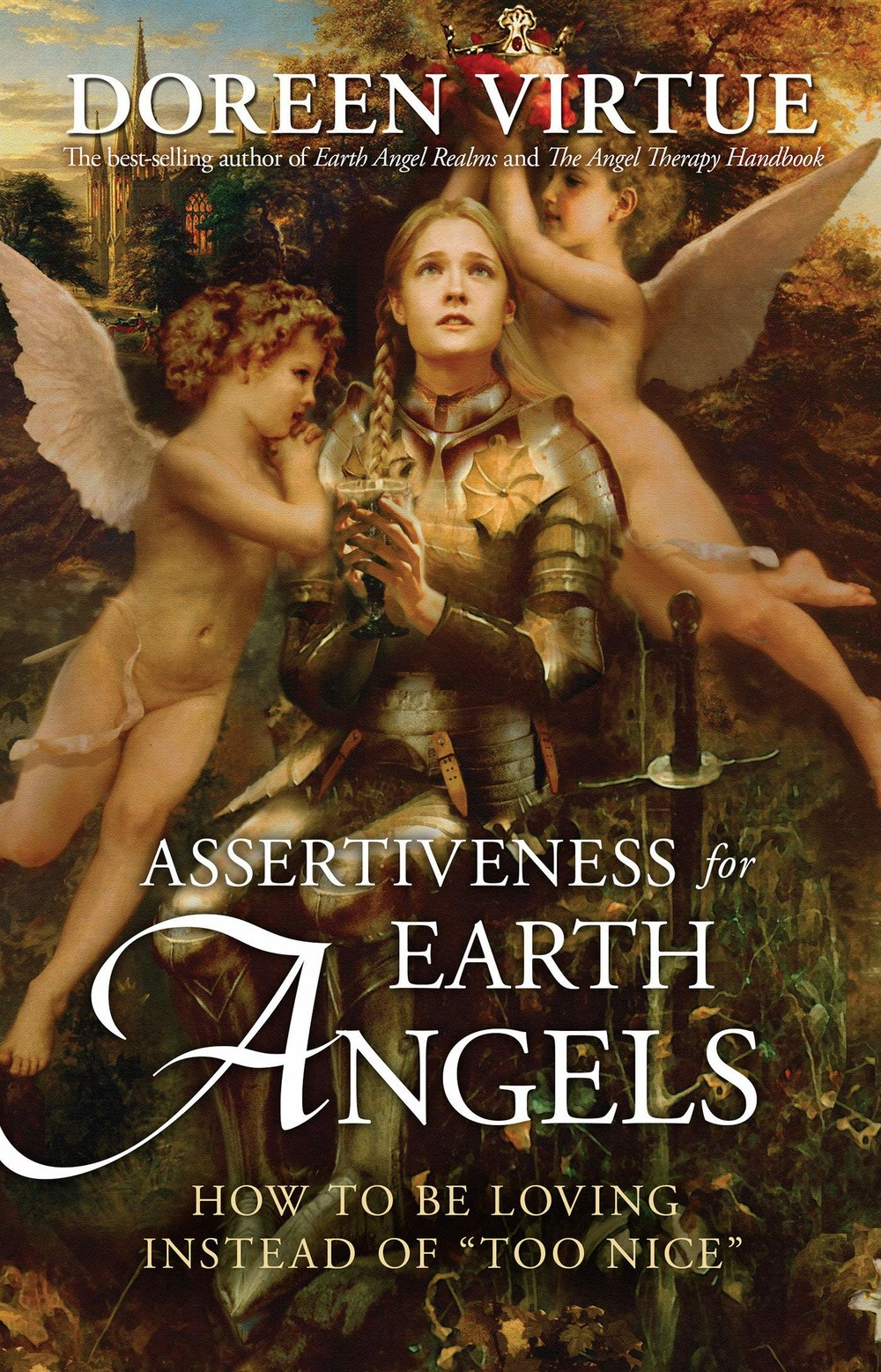 Assertiveness for Earth Angels How to Be Loving Instead of Too Nice.jpg