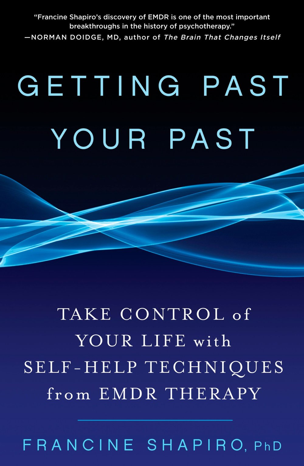 Getting Past Your Past Take Control of Your Life with Self-Help Techniques from EMDR Therapy.jpg
