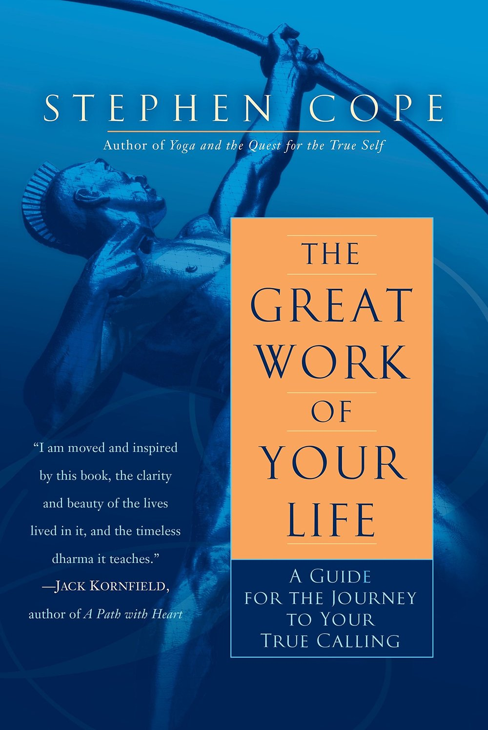 The Great Work of Your Life A Guide for the Journey to Your True Calling.jpg